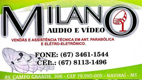 Milano – Áudio e Vídeo